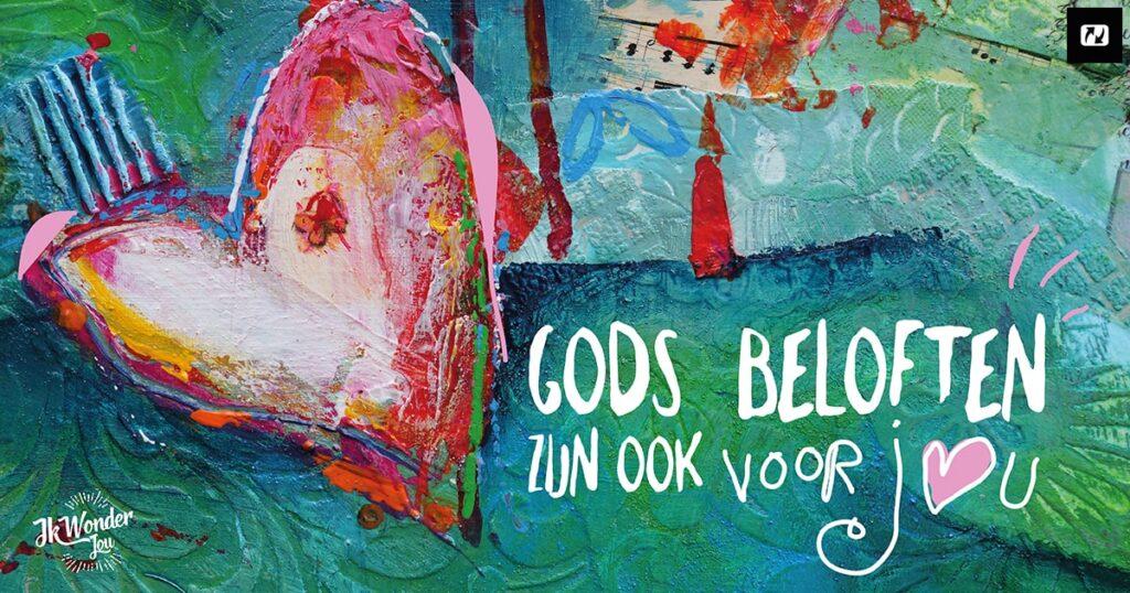 De beloften van God zijn ook voor jou! - IkWonderJou.Jezus.nl
