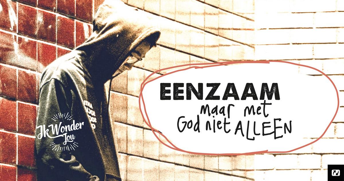 Nieuw Ik voel me zo eenzaam... - NL.Jesus.net HL-17