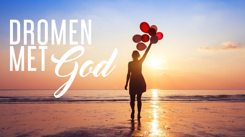 Dromen met God 1440 x 810