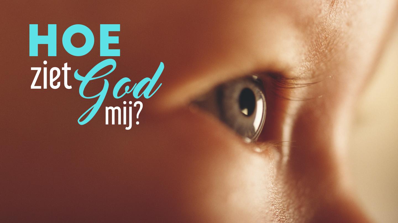 Hoe ziet God mij? (large)